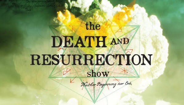 Fear and Loathing in Geekdom: The Death and Resurrection Show Review