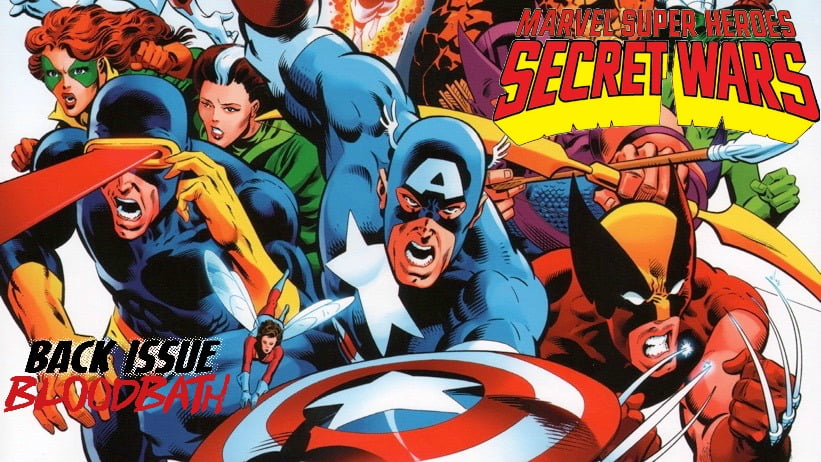 Back Issue Bloodbath Episode 64: Marvel Super Heroes Secret Wars!