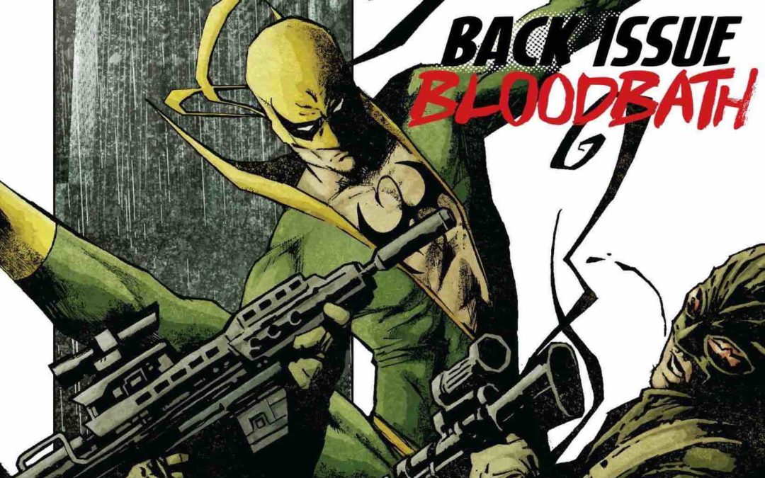 Back Issue Bloodbath Episode 68: Immortal Iron Fist