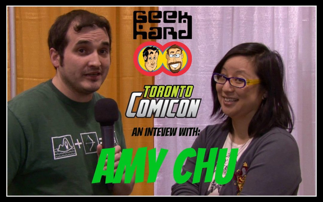 Geek Hard @ Toronto ComiCon 2017: An Interview with Amy Chu