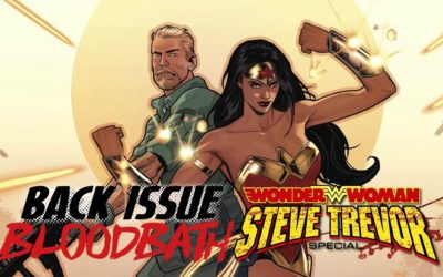 Back Issue Bloodbath Episode 90: STEVE TREVOR