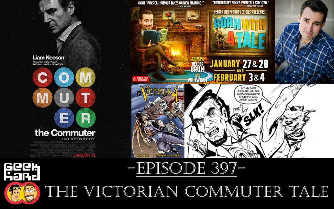 Geek Hard: Episode 397 – The Victorian Commuter Tale