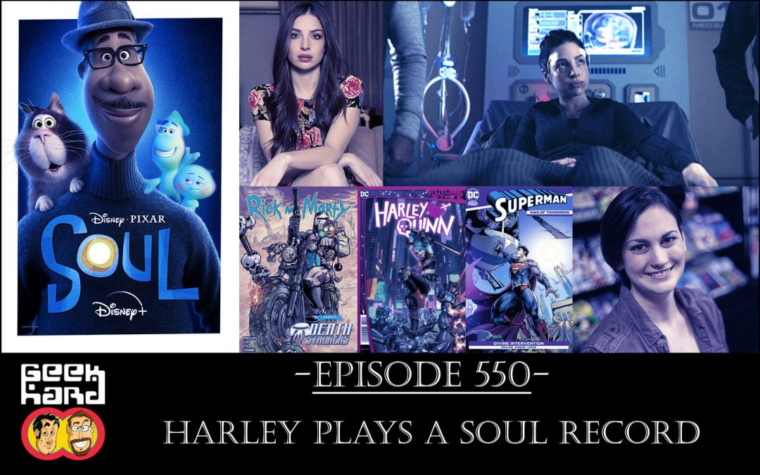 Geek Hard: Episode 550 – Harley Plays a Soul Record