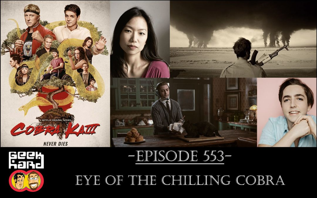 Geek Hard: Episode 553 – Eye of the Chilling Cobra