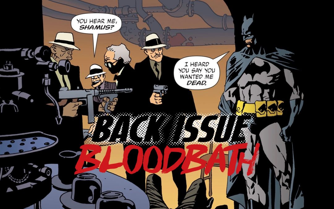 Back Issue Bloodbath Episode 280: Batman Broken City