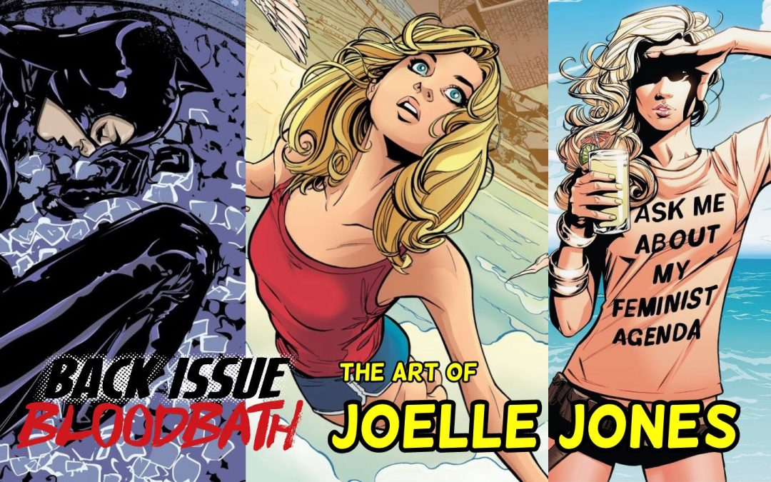 Back Issue Bloodbath Episode 283: The Art of Joelle Jones