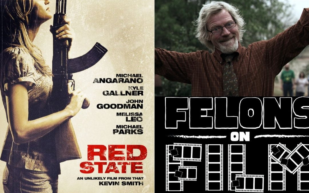 Felons on Film Episode 6: Red State