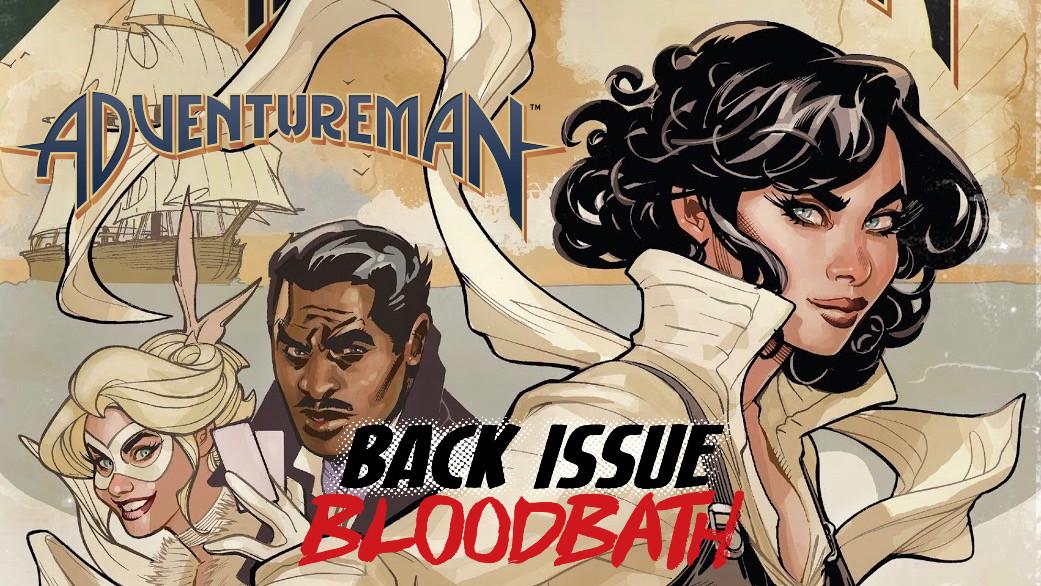 Back Issue Bloodbath Episode 285: Adventureman