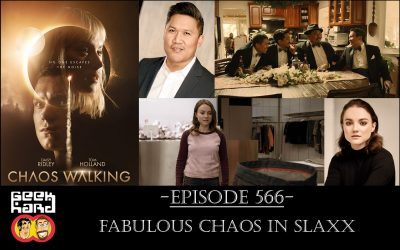Geek Hard: Episode 566 – Fabulous Chaos in Slaxx